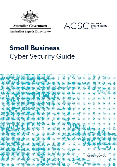 ACSC Small Business Cyber Security Guide
